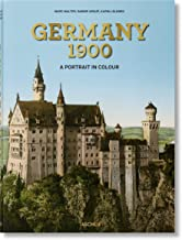 Germany 1900. A Portrait in Color (trilingüe) (EXTRA LARGE) (Inglés) Tapa dura – 29 septiembre 2020 (Photography)
