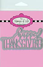 Happy Thanksgiving Die Cuts for Card-Making and Scrapbooking Supplies by The Stamps of Life - Trendy Holiday Die Cuts