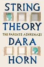 String Theory: The Parents Ashkenazi