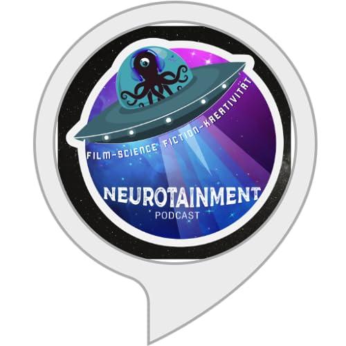 Neurotainment Podcast - Film & Science Fiction
