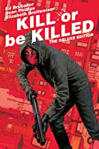 Best kill or be killed book Reviews