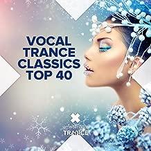 Vocal Trance Classics Top 40