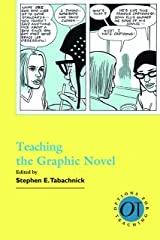 Teaching the Graphic Novel (Options for Teaching) Paperback