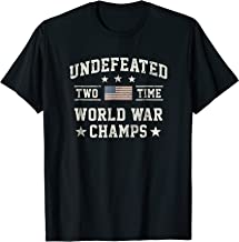 Undefeated 2-Time World War Champs USA T-Shirt