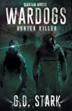 Wardogs Inc. #2: Hunter Killer (2) (Wardogs Incorporated)