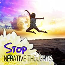 Stop Negative Thoughts - Anti Stress Music for Well Being and Healthy Lifestyle, Soothing Nature of Sounds, Antistress & Calming Music for Anxiety and Depression, Stress Relief with Background Music