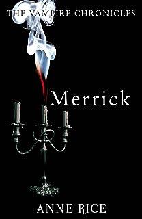 Merrick: The Vampire Chronicles 7