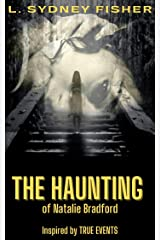 The Haunting of Natalie Bradford: Part I (The Bradford Series Book 1) Kindle Edition