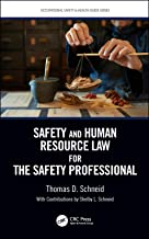 Safety and Human Resource Law for the Safety Professional (Occupational Safety & Health Guide Series)