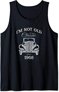 Not Old I'm A Classic Since 1968 Funny 52nd Birthday Gift Tank Top