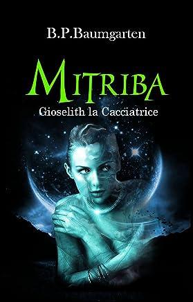 Mitriba: Gioselith la Cacciatrice