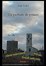 Un parfum de poison (French Edition)