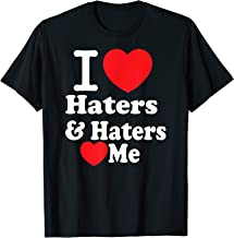 Urban Teez I love haters and haters love me hater t-shirt
