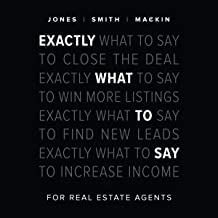 Exactly What to Say: For Real Estate Agents Book PDF