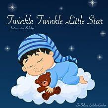 Twinkle Twinkle Little Star Instrumental Lullaby