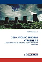 DEEP ATOMIC BINDING HYPOTHESIS: A NEW APPROACH TO INTERPRET FISSION PROUDUCT BEHAVIORS