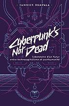 Cyberpunk's Not Dead: Laboratoire d'un futur entre technocapitalisme et post-humanité (PARALLAXE)