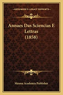 Annaes Das Sciencias E Lettras (1858)