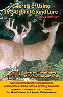 Secrets of Using Pre-Orbital Gland Lure : How to Take Inventory of the Bucks in Your Area