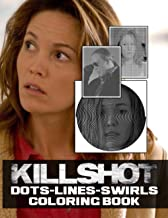 Killshot Dots Lines Swirls Coloring Book: Anxiety Activity Color Books For Adult Killshot