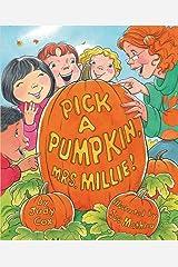 Pick a Pumpkin, Mrs. Millie! Kindle Edition