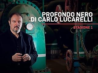 Profondo nero di Carlo Lucarelli S1