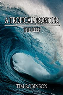 A Tropical Frontier: The Reef