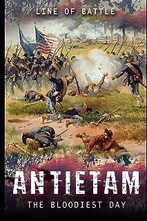Antietam: The Bloodiest Day