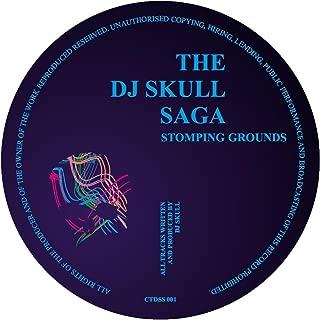 The DJ Skull Saga Presents Stomping Grounds