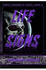 Life Signs: Panic! Horror in Space Book 2 Kindle Edition