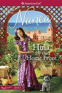 Hula for the Home Front: A Nanea Classic 2 (A Nanea Classic: American Girl)
