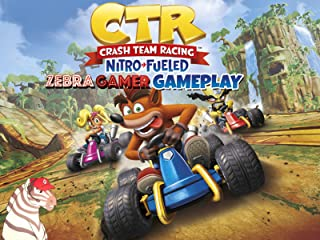 Clip: Crash Team Racing Nitro Fueled Gameplay - Zebra Gamer