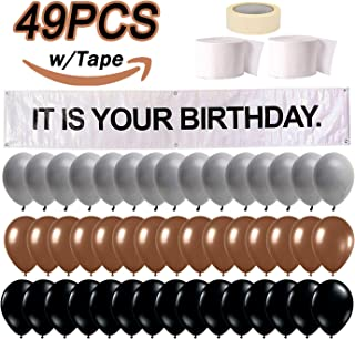 It is Your Birthday Banner, The Office Dwight Theme Infamous Husband Birthday Party Decorations, Brown Black Grey Balloon with White Streamers Tape 49Pcs Full Kit