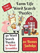 Farm Life Word Search Puzzle Book: Give your brain a workout with these 40 word search puzzles, farm life themed, plus 20 word scrambles and 20 sudokus as a bonus.
