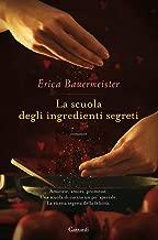 La scuola degli ingredienti segreti (Italian Edition)