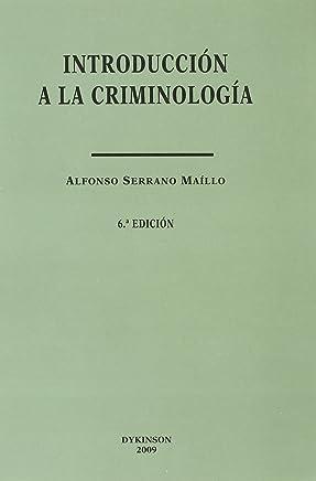 Introducción a la Criminología (Colección Estudios de Criminología y Política Criminal)