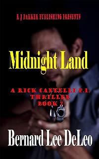 Rick Cantelli, P.I. (Book 7) Midnight Land (Rick Cantelli, P.I. Detectives)