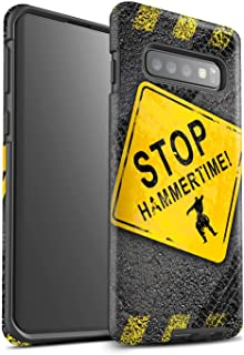 Matte Phone Case for Samsung Galaxy S10 Funny Road Signs Stop/Hammer Time Design Matt Tough Shock Proof Bumper Cover