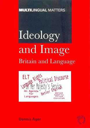 Ideology and Image: Britain and Language