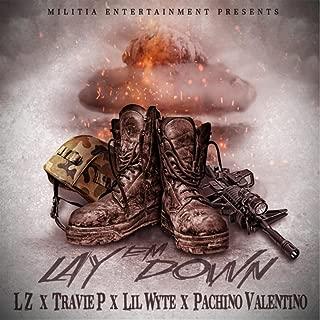Lay 'Em Down (feat. Lil Wyte, Travie P & Pachino Valentino) [Explicit]
