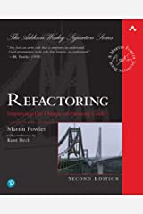 Refactoring: Improving the Design of Existing Code (Addison-Wesley Signature Series (Fowler)) Kindle Edition
