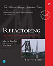 Refactoring: Improving the Design of Existing Code (Addison-Wesley Signature Series (Fowler)) (English Edition)