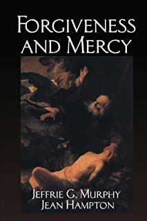 Forgiveness and Mercy (Cambridge Studies in Philosophy and Law)
