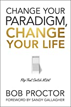 Change Your Paradigm, Change Your Life (English Edition)