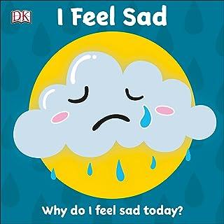 First Emotions: I Feel Sad