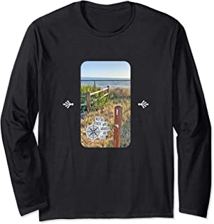 Not Lost, Just Wandering Long Sleeve T-Shirt