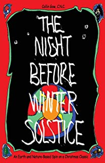 The Night Before Winter Solstice: An Earth and Nature-Based Spin on a Christmas Classic
