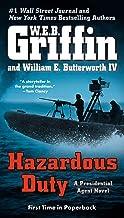 Hazardous Duty (A Presidential Agent Novel Book 8)
