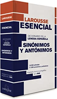Diccionario Esencial de Sinonimos y Antonimos (Spanish Edition)