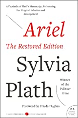 Ariel: The Restored Edition: A Facsimile of Plath's Manuscript, Reinstating Her Original Selection and Arrangement (Modern Classics) Kindle Edition